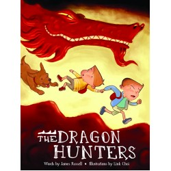 Dragon Brothers: The Dragon Hunters by James Russell