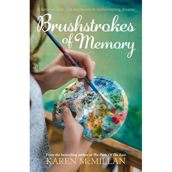 Brushstrokes of Memory by Karen McMillan