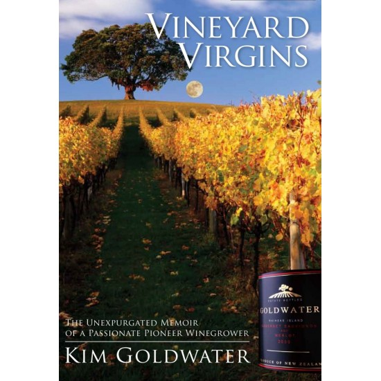 Vineyard Virgins by Kim Goldwater