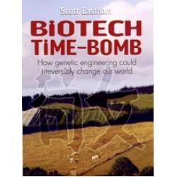 Biotech Time-Bomb by Scott Eastham