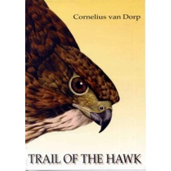 Trail of the Hawk by Cornelius van Dorp