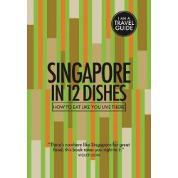 Singapore in 12 Dishes