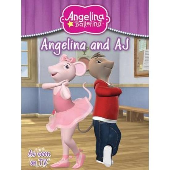 Angelina Ballerina: Angelina & Aj