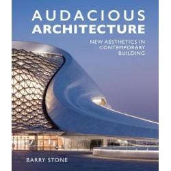 Audacious Architecture