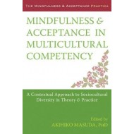 Mindfulness and Acceptance in Multicultural Competency