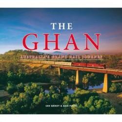 Ghan: Australias Grand Rail Journey