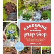 Gardening in Miniature Prop Shop