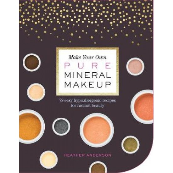 Make Your Own Pure Mineral Makeup 79