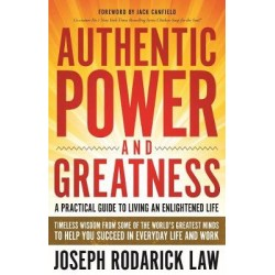 Authentic Power and Greatness
