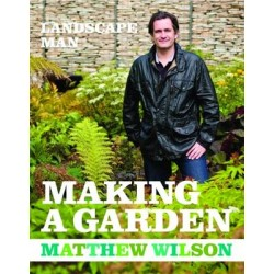 Landscape Man: Making a Garden