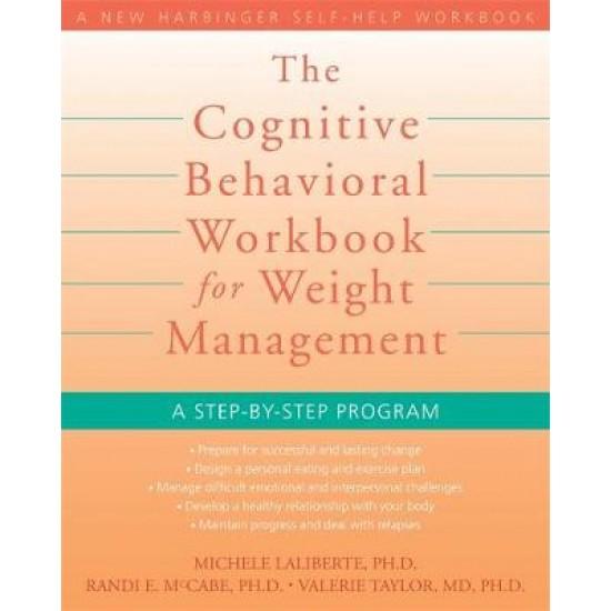 Cognitive Behavioral Workbook for Weight Management