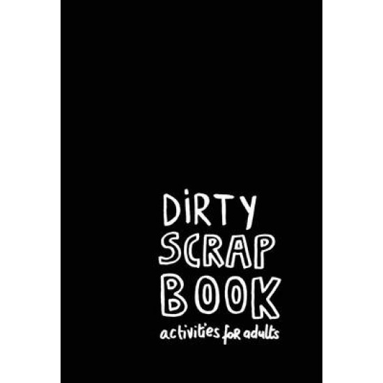 Dirty Scrapbook