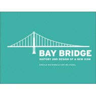 Bay Bridge History and Design of a New Icon