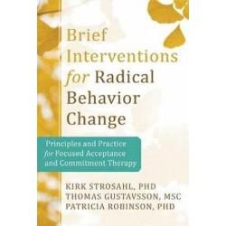 Brief Interventions for Radical Behavior Change