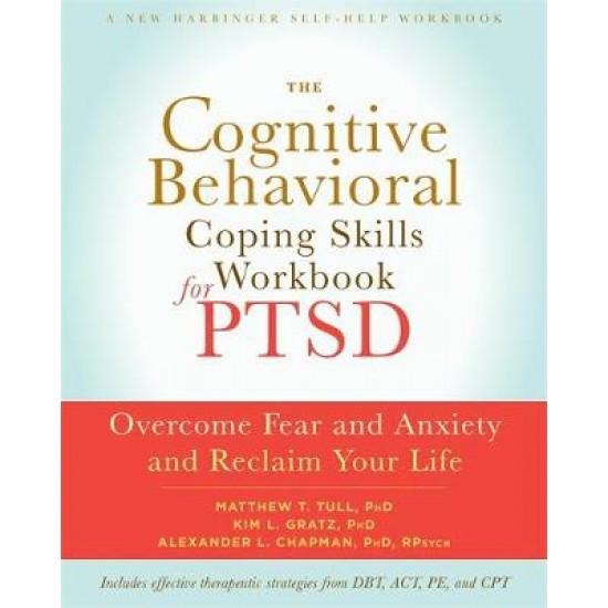 Cognitive Behavioral Coping Skills Workbook for PTSD