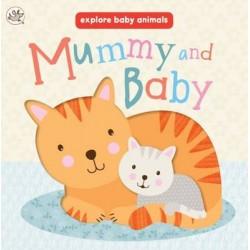 Explore Baby Animals: Mummy and Baby
