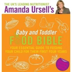 Amanda Ursell's Baby and Toddler Food Bible
