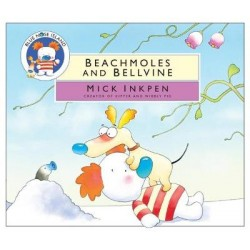 Blue Nose Island: Beachmoles and Bellvine