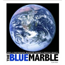 Blue Marble: How a Photograph Revealed Earth's Fragile Beauty