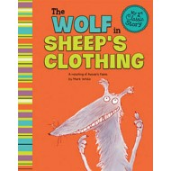 Wolf in Sheeps Clothing: a Retelling of Aesops Fable (My First Classic Story)