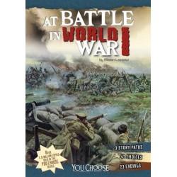 At Battle in World War I: An Interactive Battlefield Adventure