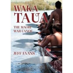 Waka Taua: the Maori War Canoe