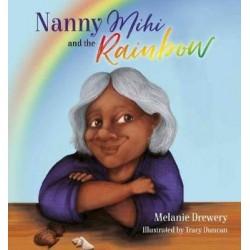 NANNY MIHI AND THE RAINBOW