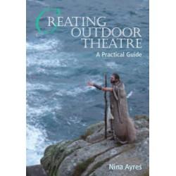 Creating Outdoor Theatre