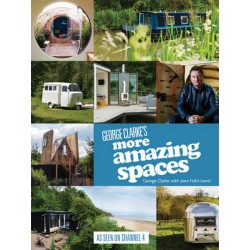 George Clarke's More Amazing Spaces