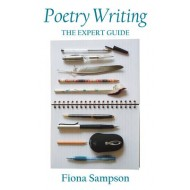 Poetry Writing: the Expert Guide