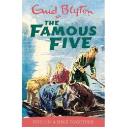 Famous Five: Five On A Hike Together