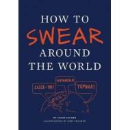How to Swear Around the World