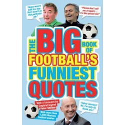 Big Book of Football's Funniest Quotes