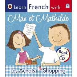 Ladybird Learn French with Max et Mathilde: Les Achats: Shopping