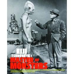 Eiji Tsuburaya - Master of Monsters