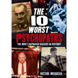 10 Worst Psychopaths