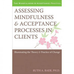 Assessing Mindfulness & Acceptance