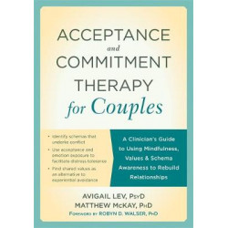 Acceptance and Commitment Therapy for Couples