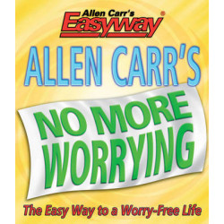 Allen Carrs No More Worrying