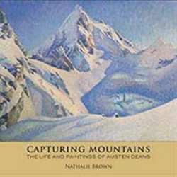 Capturing Mountains: the Life and Art of Austen Deans