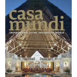 CASA MUNDI:INSPIRATIONAL LIVING AROUND THE WORLD
