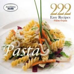 222 Easy Recipes Pasta PASTA Italian Cuisine