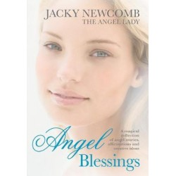 ANGEL BLESSINGS - Jacky Newcomb