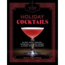 Artisanal Kitchen: Holiday Cocktails