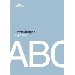 Design Museum How to Design a Typeface