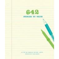 642 Stories to Write
