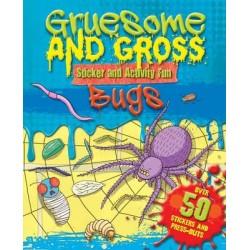 GRUESOME & GROSS: BUGS