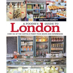 Foodies Guide to London