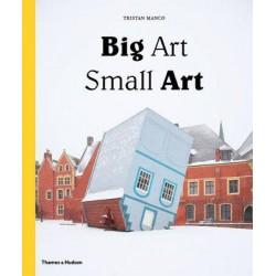 Big Art / Small Art