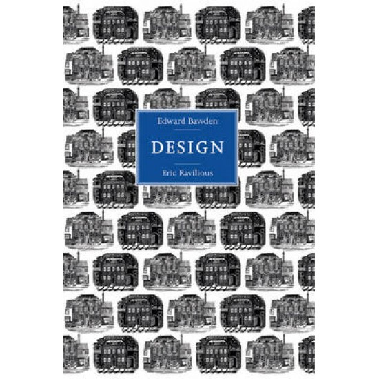 Edward Bawden and Eric Ravilious: Design